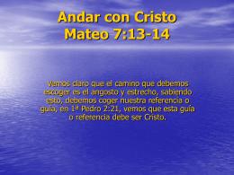 Andar con Cristo Mateo 7:13-14