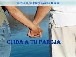 CUIDA A TU PAREJA - Radio María Ecuador
