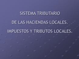 RECURSOS TRIBUTARIOS DE LAS HACIENDAS LOCALES