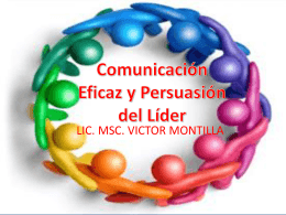 Comunicación Eficaz y Persuasión del Líder