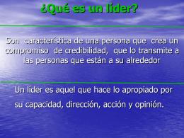 ¿Qué es un líder? - Educación Continua 2007