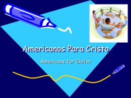 Americanos Para Cristo