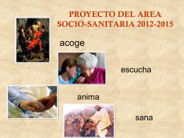 Proyecto del Area Socio Sanitaria 2012-2015