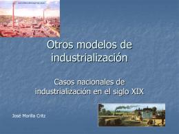 Otros modelos de industrialización
