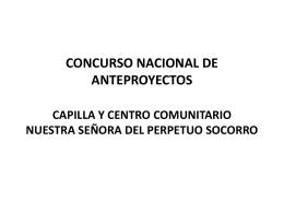 CONCURSO NACIONAL DE ANTEPROYECTOS CAPILLA Y