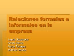 Relaciones formales e informales en la empresa