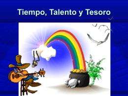 Tiempo, Talento y Tesoro