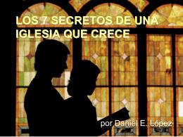 LOS 7 SECRETOS DE UNA IGLESIA QUE CRECE