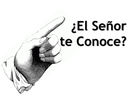Does the LORD Know You?