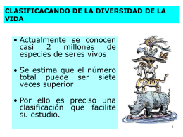 CLASIFICACANDO DE LA DIVERSIDAD DE LA VIDA
