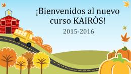 ¡Bienvenidos al nuevo curso KAIRÓS!