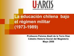 LA EDUCACION CHILENA BAJO EL REGIMEN MILITAR