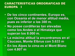 CARACTERISTICAS OROGRAFICAS DE EUROPA I