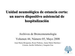 Unidad neumológica de estancia corta: un nuevo