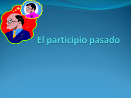 El participio pasado - Memorial High School > HOME
