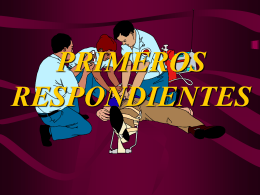 PRIMEROS RESPONDIENTES - Brigada de Seguridad –