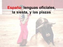 España: lenguas oficiales, la siesta, y las plazas