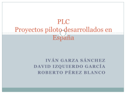 PLC Proyectos piloto desarrollados en España