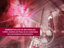 ADMINISTRACION DE MATERIALES CASO: Análisis del