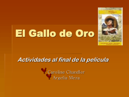 El Gallo de Oro - Classical and Modern Languages