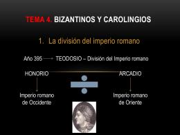TEMA 4. Bizantinos y carolingios