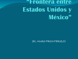 """Frontera entre Estados Unidos y México"""""""