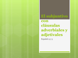Subjunctive with Adverbial clauses