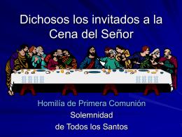 Dichosos los invitados a la Cena del Señor