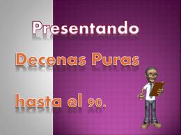 Las DECENAS PURAS HASTA EL 90.