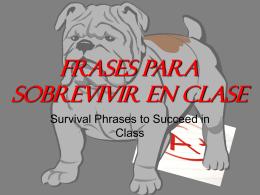 Frases para sobrevivir en clase