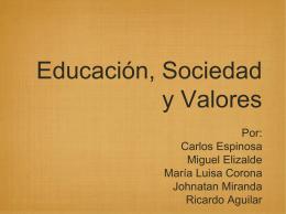 Educación, Sociedad y Valores