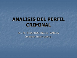 PERFIL CRIMINAL - Justicia Forense