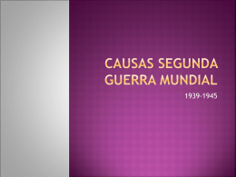 CAUSAS SEGUNDA GUERRA MUNDIAL
