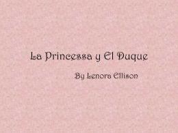 La Princessa y El Duque