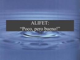 """ALIFET: """" Poco, ma buono!"""""""