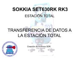 TRANSFERENCIA DE DATOS A LA ESTACIÓN TOTAL