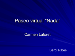 "Paseo virtual ""Nada"""