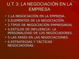 U.T. 3: LA NEGOCIACIÓN EN LA EMPRESA