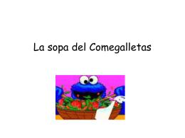 La sopa del Comegalletas