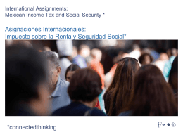 INTERNATIONAL ASSIGNMENTS: MEXICAN INCOME TAX AND