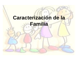 Caracterización de la Familia