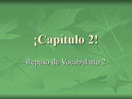 ¡Capítulo 2!