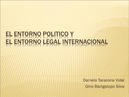 EL ENTORNO POLITICO Y EL ENTORNO LEGAL