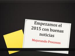 Empezamos el 2015 con buenas noticias