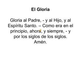 El Gloria Gloria al Padre,
