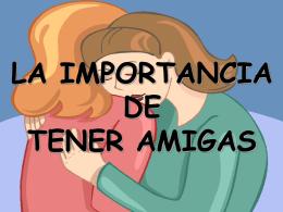 La importancia de tener amigas