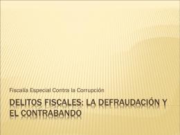 Delitos fiscales: La defraudación y el contrabando