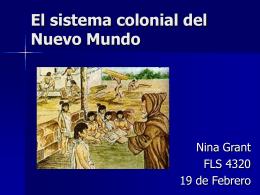 La sistema colonial del Nuevo Mundo