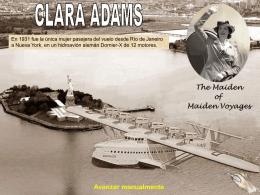 Clara Adams, la primer pasajera frecuente de