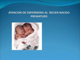 ATENCION DE ENFERMERIA AL RECIEN NACIDO PREMATURO